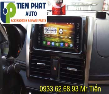Chuyên: Màn Hình DVD Cho Toyota Vios 2015 Tại Quận 3
