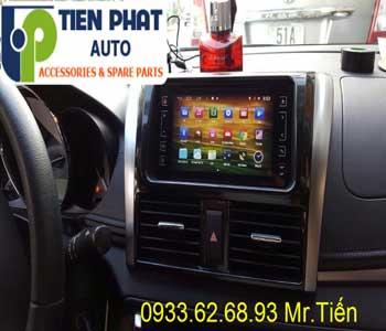 Chuyên: Màn Hình DVD Cho Toyota Vios 2015 Tại Quận Tân Phú
