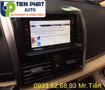 Chuyên: Màn Hình DVD Cho Toyota Vios 2017 Tại Huyện Cần Giờ