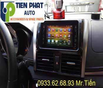 Chuyên: Màn Hình DVD Cho Toyota Vios 2017 Tại Quận Tân Bình