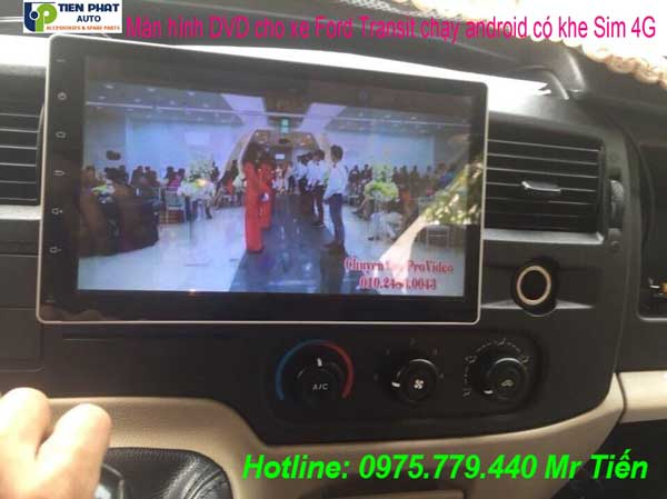 Màn Hình DVD Android Cho Ford Transit Tại Tp.HCM