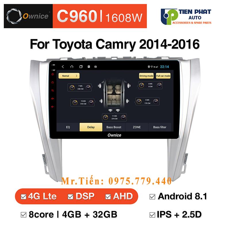 Lắp màn hình DVD android Ownice C960 cho xe Toyota Camry 2014 - 2016