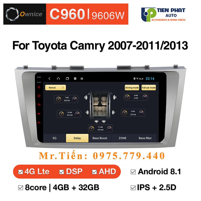Lắp Màn Hình DVD Ownice C960 Cho Xe Toyota Camry 2007-2011/2013