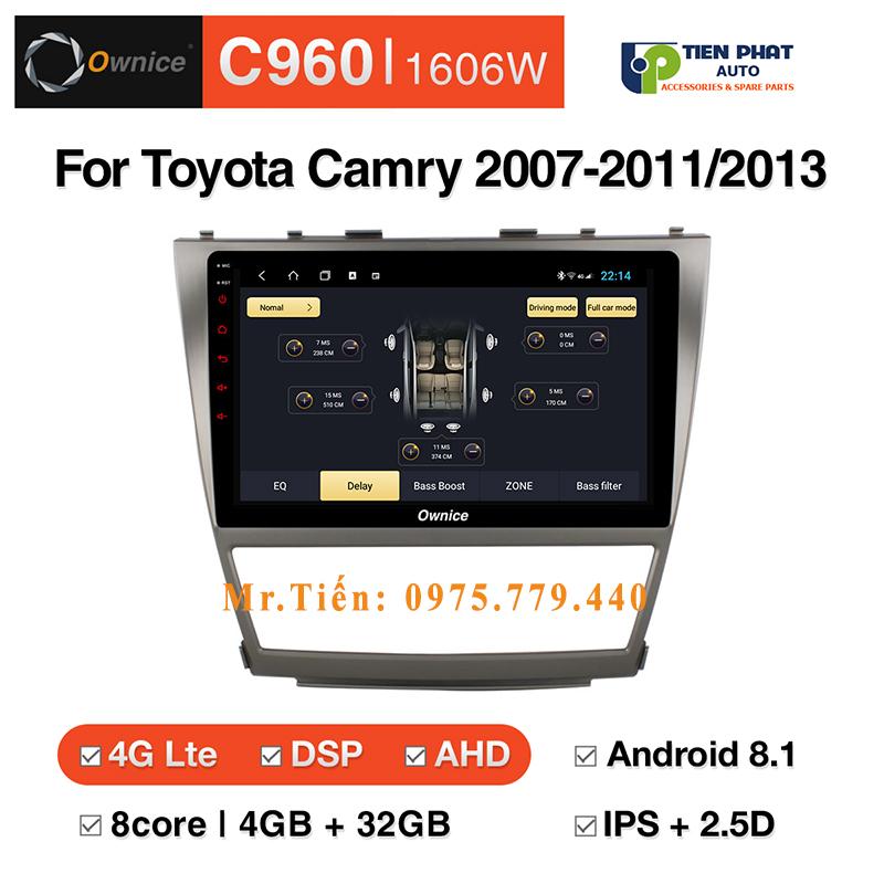 Lắp màn hình Ownice C960 cho xe Toyota Camry 2007-2011/2013
