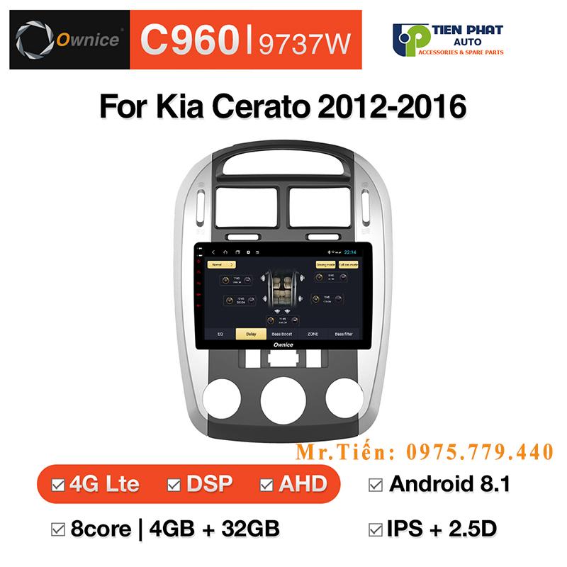 Màn Hình DVD Ownice C960 Cho Kia Cerato 2012-2016